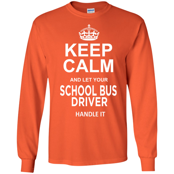 Keep Calm and let your School Bus Driver handle it LS Ultra Cotton Tshirt - TeachersLoungeShop - 2