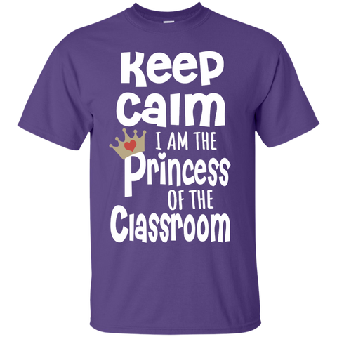 Keep Calm I am the Princess of the Classroom Cotton T-Shirt - TeachersLoungeShop - 1