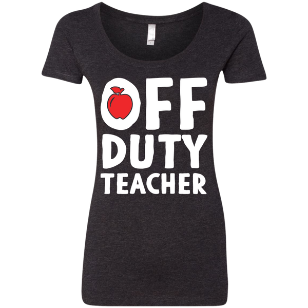 Off Duty Teacher Next   Level Ladies Triblend Scoop - TeachersLoungeShop - 3