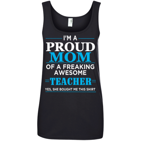 Proud Mom of Freaking awesome Teacher  ' 100% Ringspun Cotton Tank Top - TeachersLoungeShop - 1