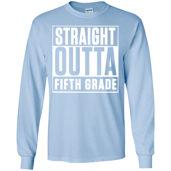 Straight Outta Fifth Grade LS  Cotton Tshirt - TeachersLoungeShop - 12