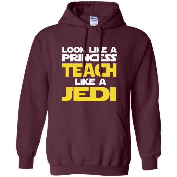 Look Like a Princess Teach Like a Jedi Pullover Hoodie 8 oz - TeachersLoungeShop - 9