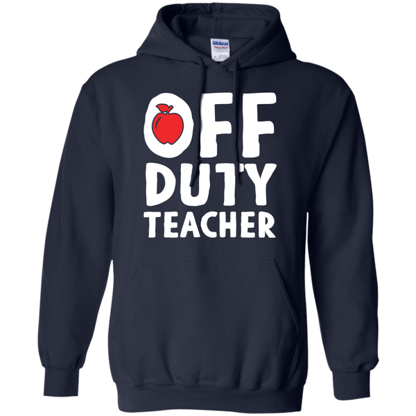 Off Duty Teacher Hoodie 8 oz - TeachersLoungeShop - 2
