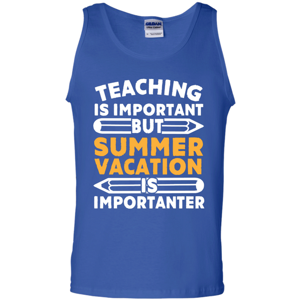 Teaching is important but Summer vacation is importanter   Cotton Tank Top - TeachersLoungeShop - 4