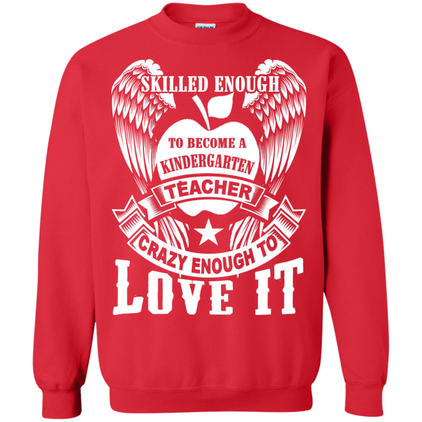Skilled Enough to become a Kindergarten Teacher Crewneck Pullover Sweatshirt  8 oz - TeachersLoungeShop - 4