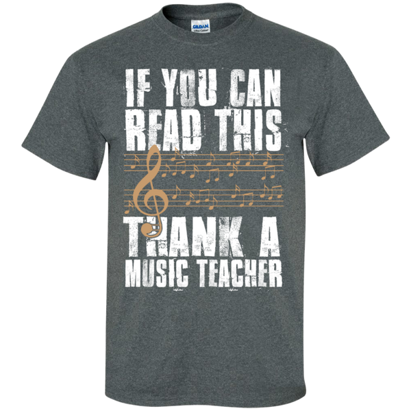 If you can read this Thank a Music Teacher T-Shirt - TeachersLoungeShop - 6