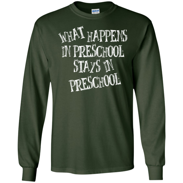 What Happens in Preschool Stays in Preschool LS  Ultra Cotton Tshirt - TeachersLoungeShop - 2