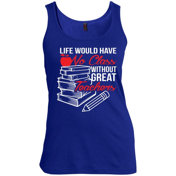 Life Would Have No Class Without Great Teachers Scoop Neck Tank Top - TeachersLoungeShop - 3