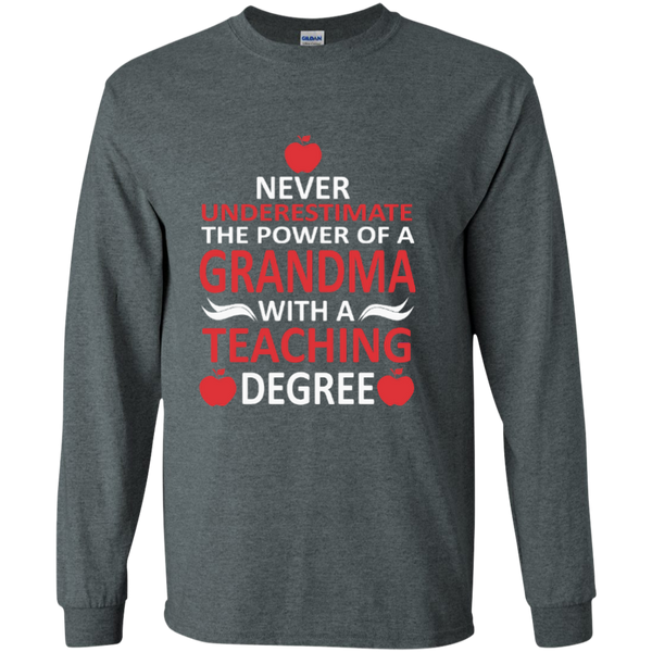 Never Underestimate The Power Of A Grandma With A Teaching Degree LS Ultra Cotton Tshirt - TeachersLoungeShop - 3