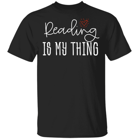 Reading is my Thing  5.3 oz. T-Shirt