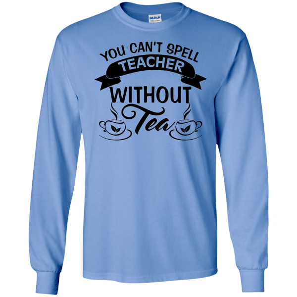 You Can't Spell Teacher without Tea    Ultra Cotton Tshirt - TeachersLoungeShop - 4