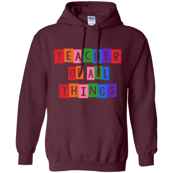 Teacher of all Things Pullover Hoodie 8 oz - TeachersLoungeShop - 9