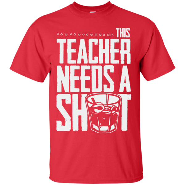 This Teacher needs a Shot  Cotton T-Shirt - TeachersLoungeShop - 8