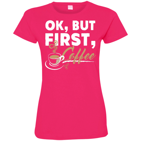 Ok , But First , Coffee Custom Fine Jersey T-Shirt - TeachersLoungeShop - 3