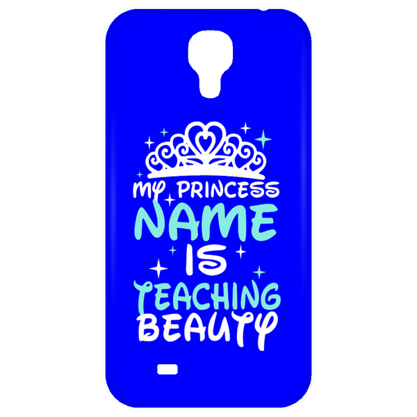 My Princess Name is Teaching Beauty Mobile Samsung Galaxy 4 Case - TeachersLoungeShop - 3
