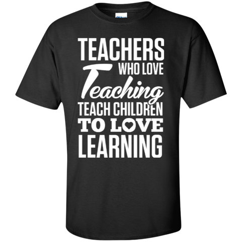 Teachers who love Teaching  T-Shirt - TeachersLoungeShop - 1