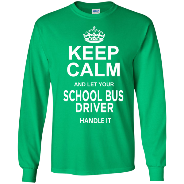 Keep Calm and let your School Bus Driver handle it LS Ultra Cotton Tshirt - TeachersLoungeShop - 5