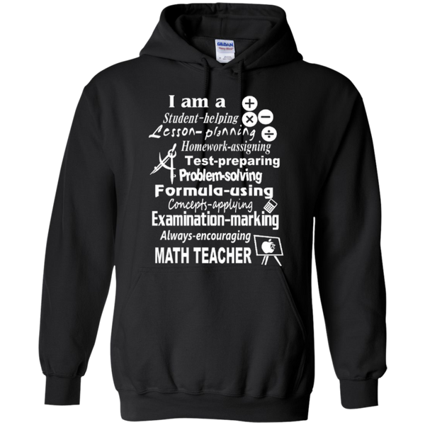 I am a Math Teacher Limited Edition T-shirt Hoodie - TeachersLoungeShop - 6