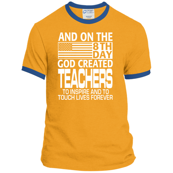 And on the 8th Day God Created Teachers to Inspire and to Touch Lives Forever Ringer Tee - TeachersLoungeShop - 4