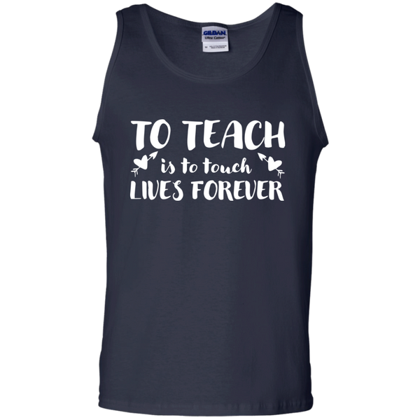 To Teach is to Touch Lives Forever Tank Top - TeachersLoungeShop - 2