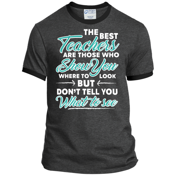 The Best Teachers are those who show you Ringer Tee - TeachersLoungeShop - 2