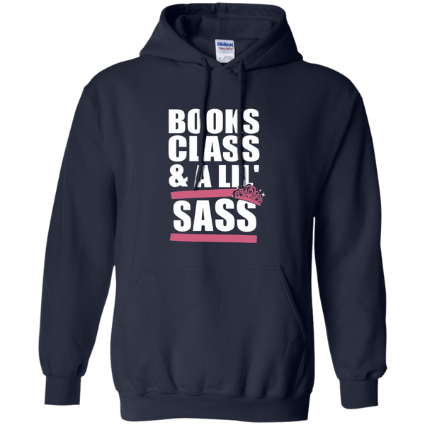 Books Class and A Little Sass Pullover Hoodie 8 oz - TeachersLoungeShop - 2
