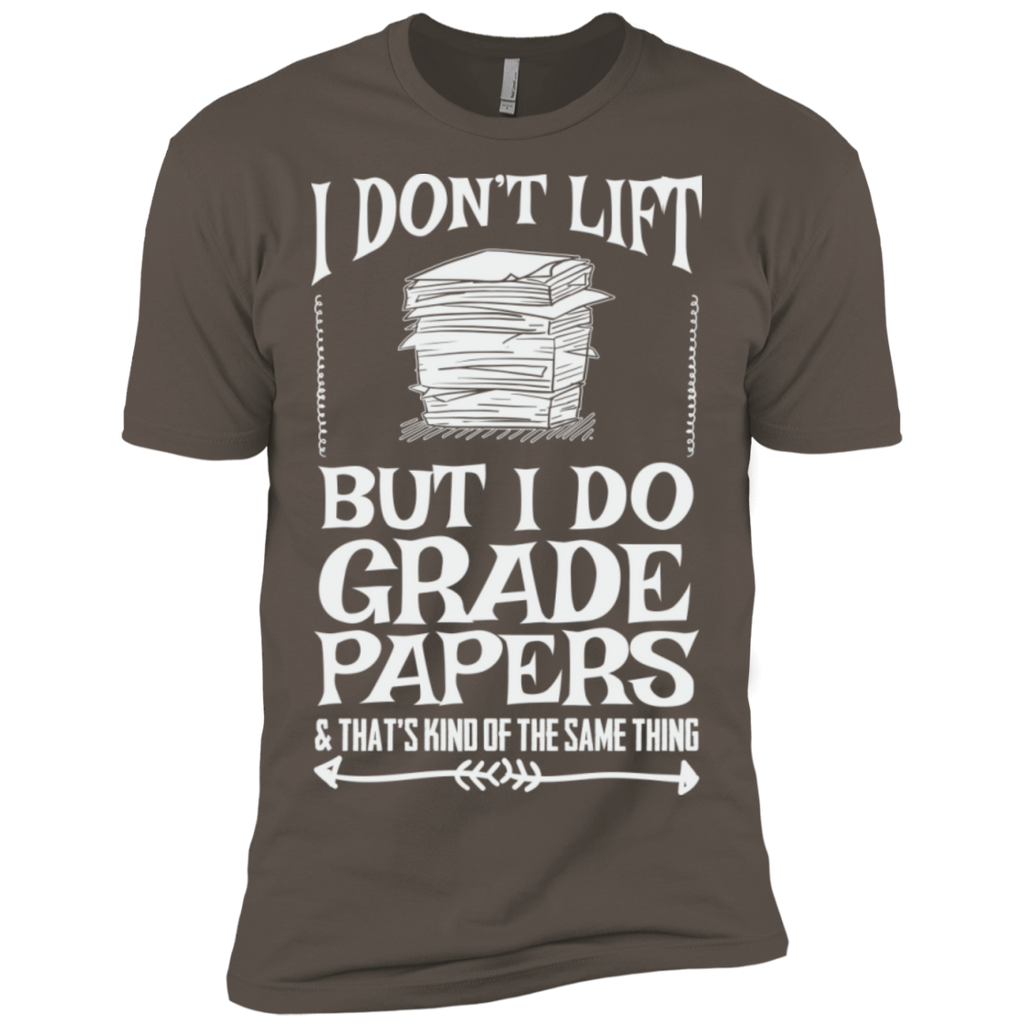 I Dont Lift but I do Grade papers Level Premium Short Sleeve Tee - TeachersLoungeShop - 1