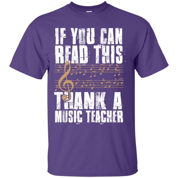 If you can read this Thank a Music Teacher T-Shirt - TeachersLoungeShop - 11