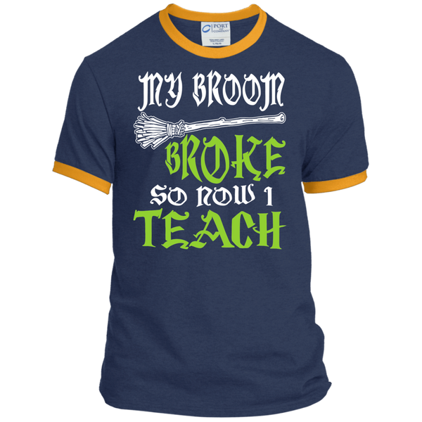 My Broom Broke So Now I'm a Teacher Ringer Tee - TeachersLoungeShop - 1