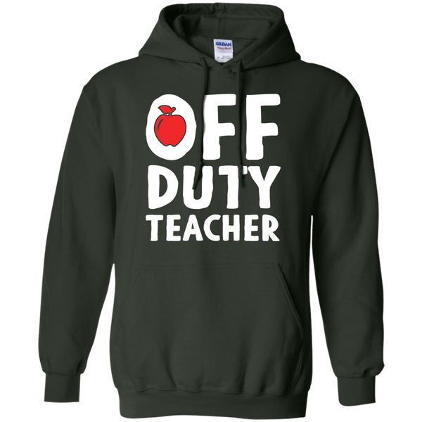 Off Duty Teacher Hoodie 8 oz - TeachersLoungeShop - 5