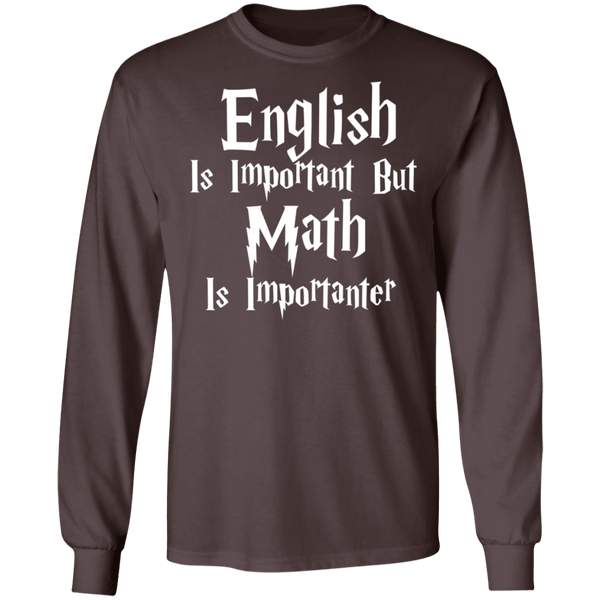 English is important but Math is importanter  T-Shirt