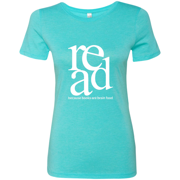 Read Because Books Are Brain Food Next Level Ladies Triblend T-Shirt - TeachersLoungeShop - 4