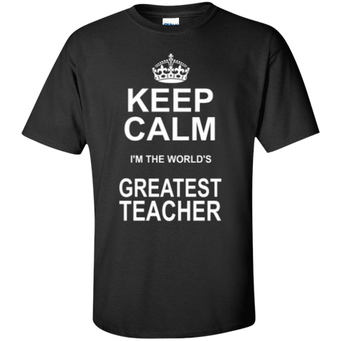 Keep Calm i'm the World's Greatest Teacher T-shirt Hoodie - TeachersLoungeShop - 1