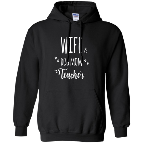 Wife Dog Mom Teacher  Hoodie
