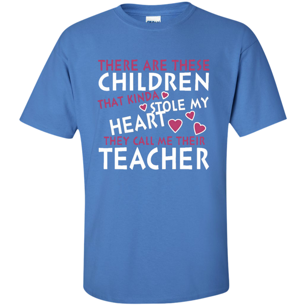 There are these Children that Kinda Stole My Heart They call Me Their Teacher Ultra Cotton T-Shirt - TeachersLoungeShop - 6