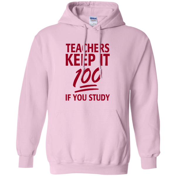 Teachers keep It 100 If You Study Pullover Hoodie 8 oz - TeachersLoungeShop - 4