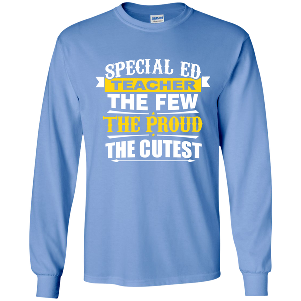 Special Ed Teacher The Few The Proud The Cutest LS Ultra Cotton Tshirt - TeachersLoungeShop - 5