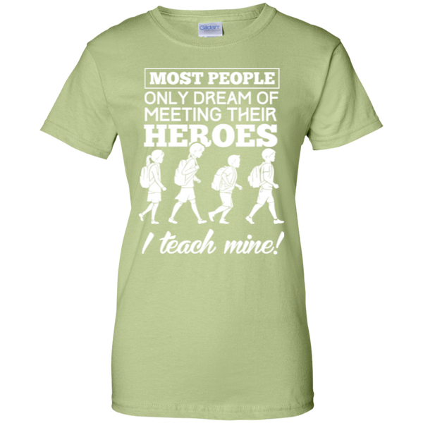 Most people only dream of meeting their heroes i teach mine   Custom 100% Cotton T-Shirt - TeachersLoungeShop - 11