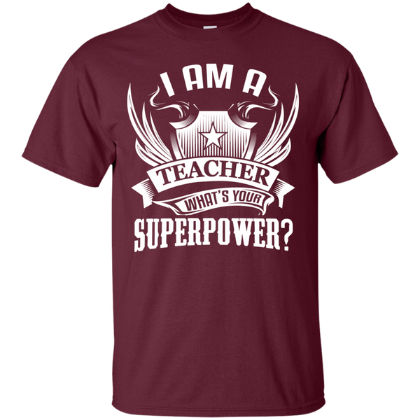 I am a Teacher what's your Superpower  Cotton T-Shirt - TeachersLoungeShop - 3