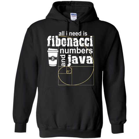 All i need is fibonacci numbers and java  Hoodies - TeachersLoungeShop - 1