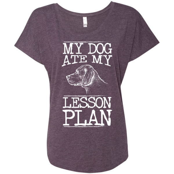 My Dog Ate my Lesson Plan  Next Level Ladies Triblend Dolman Sleeve - TeachersLoungeShop - 6