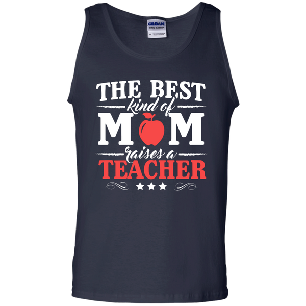 The Best kind of Mom raises a Teacher  Cotton Tank Top - TeachersLoungeShop - 2