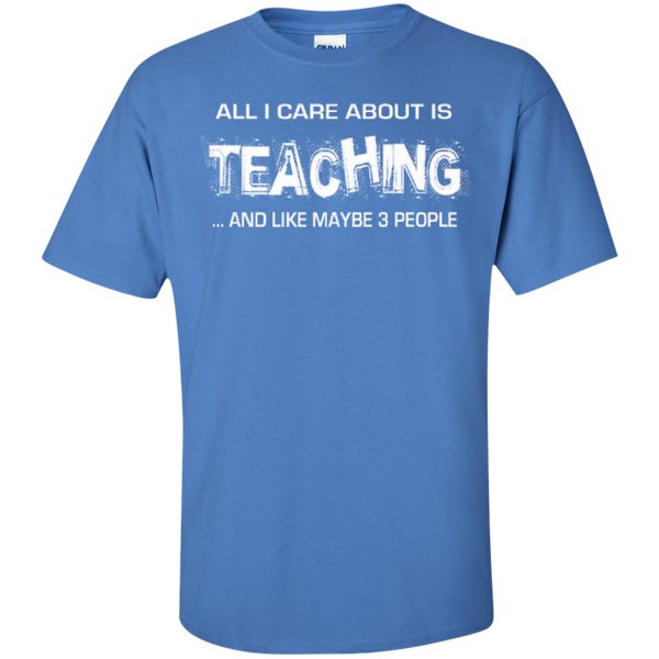All I Care about is Teaching and Like Maybe 3 People Teacher T-shirt Hoodie - TeachersLoungeShop - 6