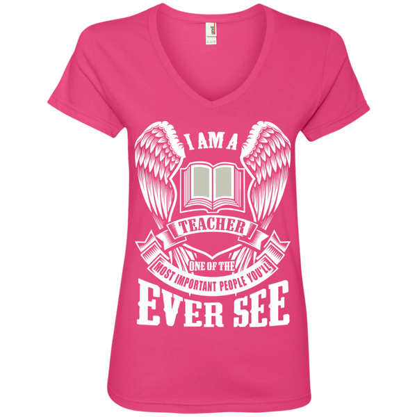 I am a Teacher One of the Most Important People You'll Ever See Ladies' V-Neck Tee - TeachersLoungeShop - 2