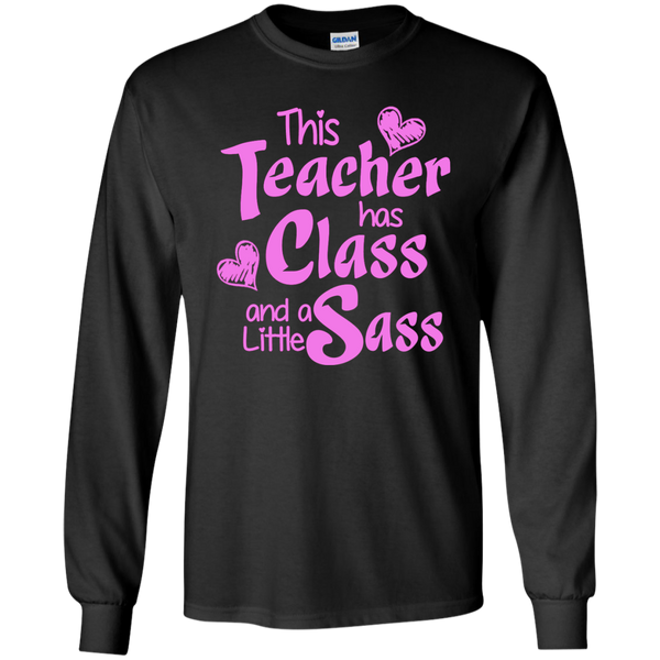 This Teacher has Class and a Little Sass LS Ultra Cotton Tshirt - TeachersLoungeShop - 3