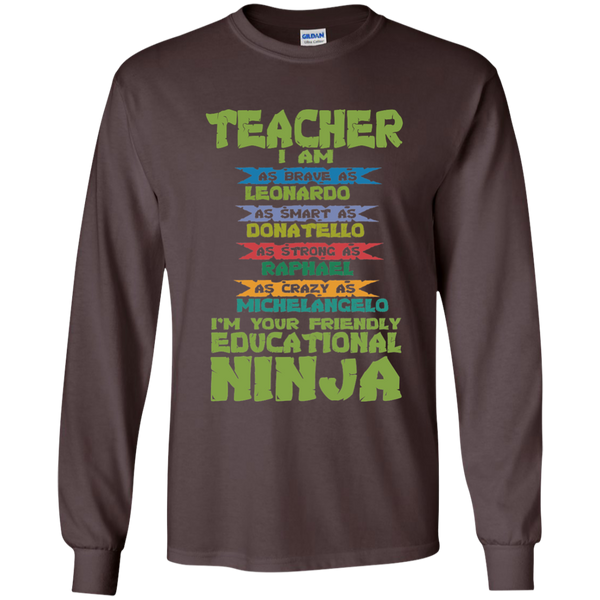 Teacher I'm Your Friendly Educational Ninja LS Ultra Cotton Tshirt - TeachersLoungeShop - 3