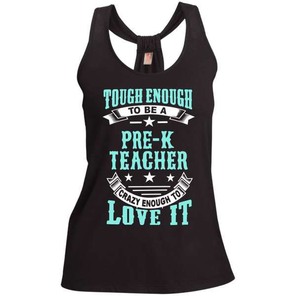 Tough Enough to be a Pre K Teacher Crazy Enough to Love It Ladies Shimmer Loop Back Tank - TeachersLoungeShop - 1