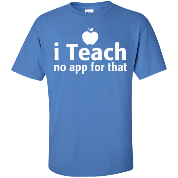 I Teach No App For That Teacher T-shirt Hoodie - TeachersLoungeShop - 4