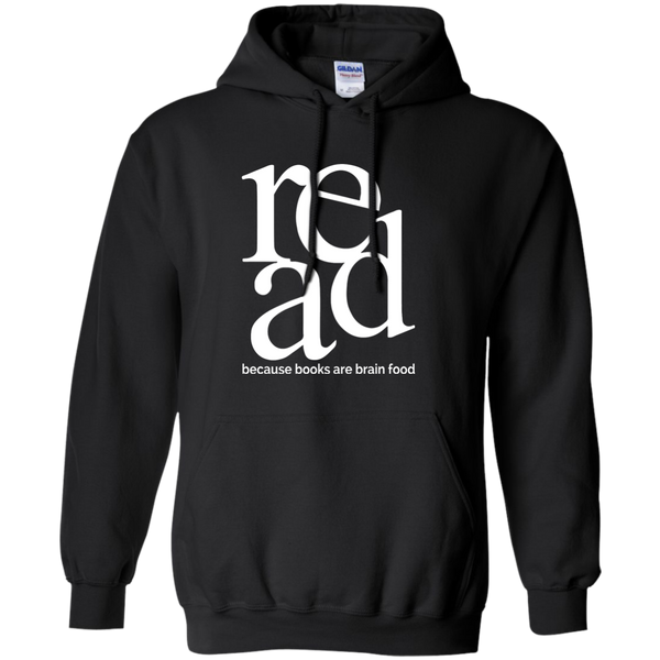 Read Because Books Are Brain Food Pullover Hoodie 8 oz - TeachersLoungeShop - 1