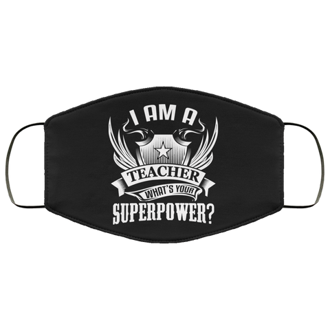 Teacher superpower  Face Mask